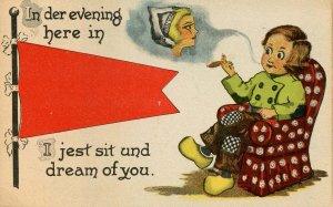 In der evening here in ______, I jest sit und dream of you.