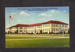 AL Air Corps Training Station Center Maxwell Field Montgomery Alabama Postcard