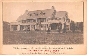 Advertising Post Card Dexter Portland Cement John H Smith, Lawrence, NY USA B...