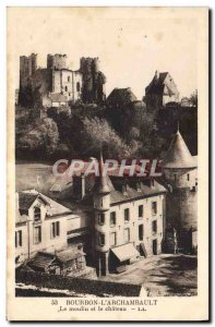Old Postcard Bourbon L & # 39Archambault The Mill And The Chateau