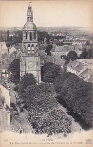 VENDOME (Loir Et Cher), France, 1900-1910s; La Tour Saint-Martin, Vue Prise D...