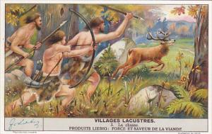 Liebig Trade Card s1410 Life In Early Lakeside Village No 3 La Chasse