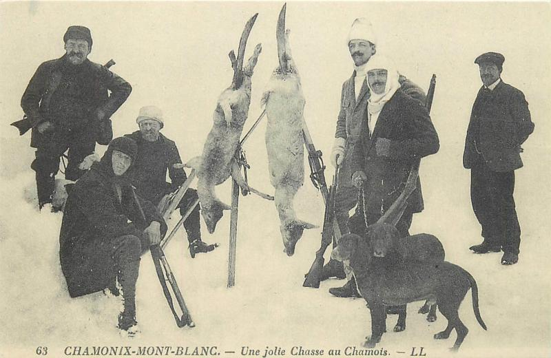 Cartes d`autrefois France Chamonix Mont Blanc hunters deer hunting