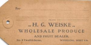 E87/ Wheeling West Virginia Non-Postcard c1910 Weiske Fruit Tag 4