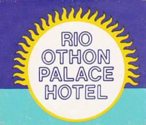 BRASIL RIO OTHON PALACE HOTEL VINTAGE LUGGAGE LABEL