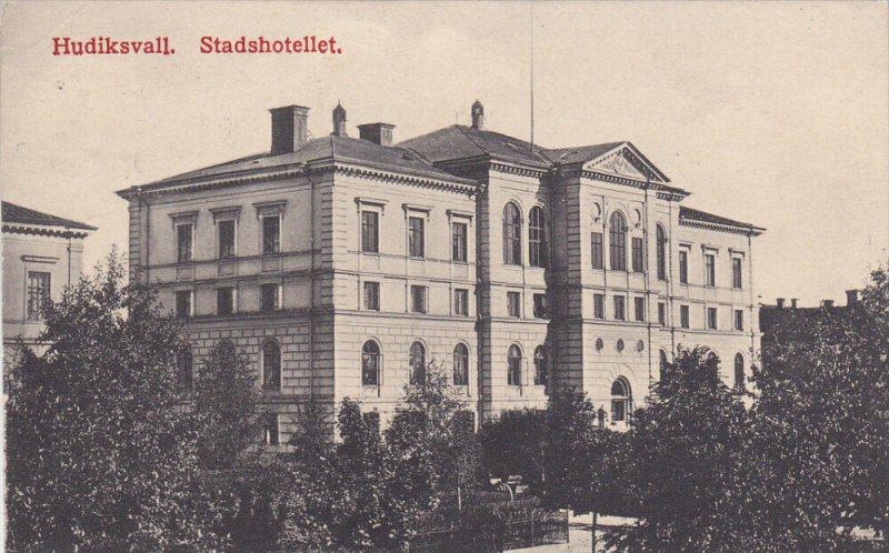 SWEDEN, 1900-1910´s; Hudiksvall, Stadshotellet