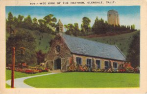 Wee Kirk of the Heather Glendale California Kashower White Border Postcard