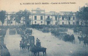 PUERTO DE SANTA MARIA , Spain , 00-10s ; Cuartel de Artilleria Pesada