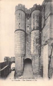 France Le Mont-Saint-Michel Le Chatelet The Chatelet