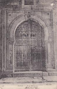 TUNIS .- Porte Mauresque , 1907