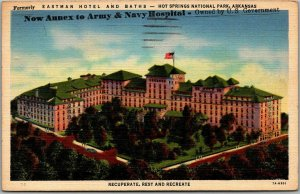 Hot Springs NP Ark. Postcard EASTMAN HOTEL Annex to Army & Navy Hospital Linen