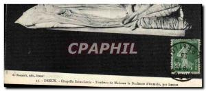 Old Postcard Dreux Chapelle Saint Louis Tomb of the Duchess of & # 39Aumale b...