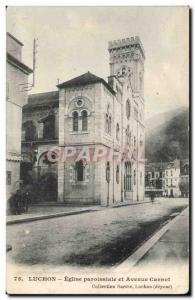 Postcard Luchon Old Parish Church st Avenue Carnot