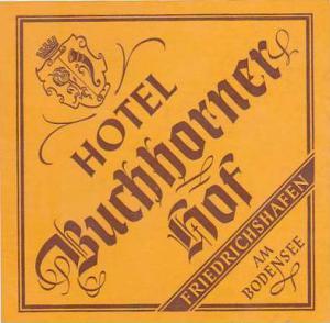 GERMANY FRIEDRICHSHAFEN HOTEL BUCHHORNER HOF VINTAGE LUGGAGE LABEL