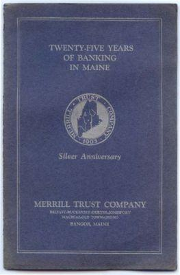 MERRILL TRUST COMPANY, TWENTY-FIVE YEARS OF BANKING IN MA...