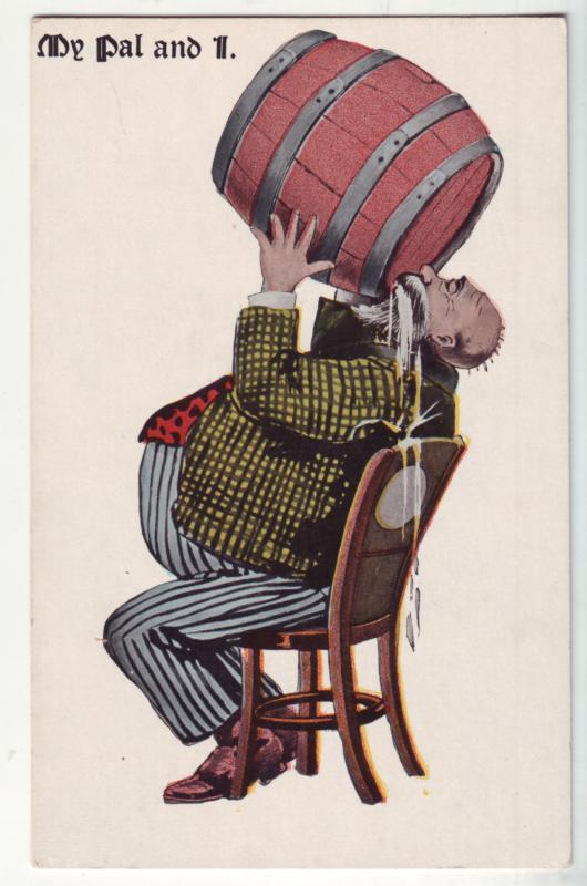 P1185  old drinking postcard unused my pal and i big barrel big belly