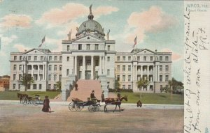 TUCK 2125; WACO, Texas, PU-1906; Court House, Horse and buggy