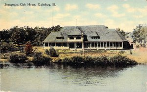 Soangetaha Club House, Galesburg, Ill., Posted 1912