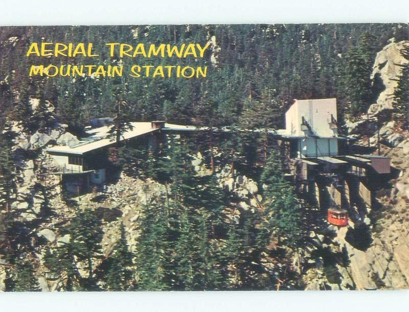 Pre-1980 AERIAL TRAMWAY MOUNTAIN STATION Palm Springs Near Los Angeles CA E6947