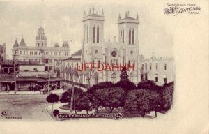 pre-1907 GREETINGS FROM SAN ANTONIO, TX - SAN FERNANDO CATHEDRAL Nic Tengg 8
