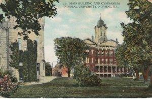 NORMAL , Illinois , 1911 ; Mn Bldg & Gym , Normal University