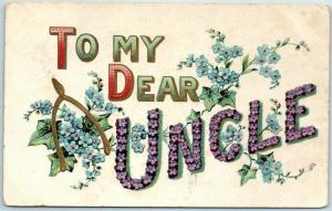 1910s Large Letter Greetings Postcard TO MY DEAR UNCLE Purple & Blue Flowers
