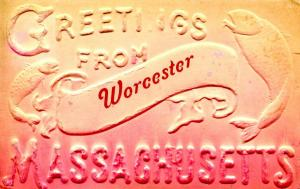 MA - Greetings from Worcester