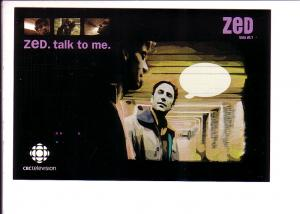 Zed Talk to Me,  CBC Television Advertising