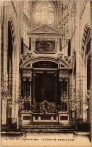 CPA Troyes- Eglise Saint Jean , Le Choeur et le Maitre Autel FRANCE (1007622)