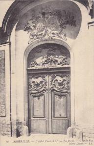 ABBEVILLE, L'Hotel Louis XVI, La Porte, Grande Rue, Somme, France, 00-10s