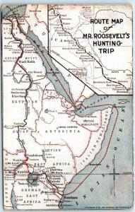 AFRICA MAP   Route Map of MR. ROOSEVELT'S HUNTING TRIP  1910   Postcard
