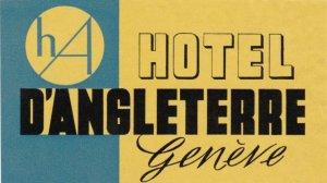 Switzerland Geneve Hotel D'Angleterre Vintage Luggage Label sk1763