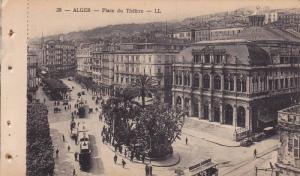ALGER, Place du Theatre, Street cars, Algeria, 10-20s