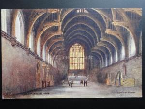 London: Westminster Hall - Art by Charles E. Flower Pub by Raphael Tuck