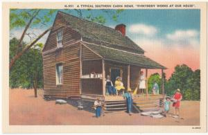 A Typical Southern Cabin Home, unused linen Postcard