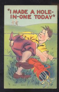 I MADE A HOLE IN ONE TODAY GOLF GOLFER GOLFING VINTAGE COMIC POSTCARD MWM