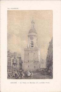 La Tour Du Beffroi Et L'Ancien Puits, AMIENS (Somme), France, 1910-1920s