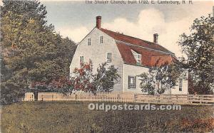Old Vintage Shaker Post Card The  Church Built 1792 East Canterbury, New Hamp...