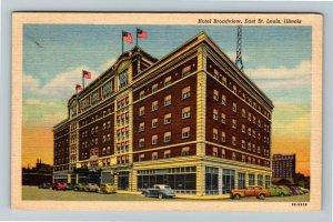 East St. Louis IL-Illinois, Hotel Broadview, Advertising Linen Postcard