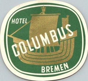 Germany Bremen Hotel Columbus Vintage Luggage Label sk4795