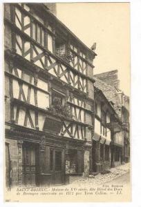 Saint-Brieuc , France, 00-10s Vieille Maison du XVI siecle #2