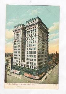 Wells Building, Milwaukee, Wisconsin, Pre 1907