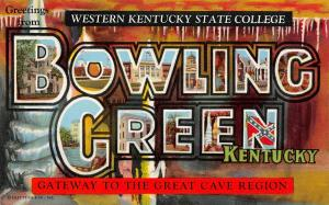 Bowling Green Kentucky~Large Letter CHROME Postcard~Western State College~1951
