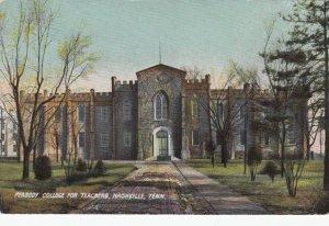 NASHVILLE , Tennessee, 1901-07 ; Peabody College for Teachers