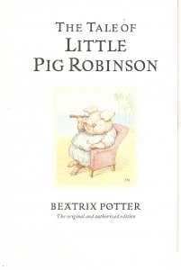 Beatrix Potterhe Tale of Little Pig Robinson Nice modern english PC. Continent