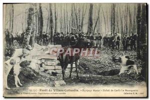 Old Postcard Foret De Villers Cotterets Crew Menier Hallali Cerf A Montagnett...