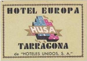 SPAIN TARRAGONA HOTEL EUROPA VINTAGE LUGGAGE LABEL
