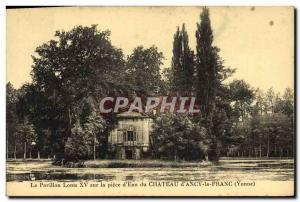 Old Postcard The pavilion Louis XV on the room d & # 39eau the Chateau d & # ...