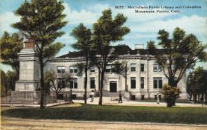 Pueblo Colorado~McClelland Public Library~Columbus Monument~1914 Postcard