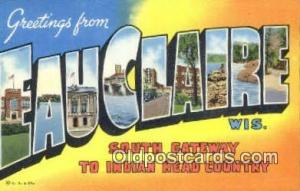 Eauclaire, WI, USA Large Letter Town Postcard Post Card Old Vintage Antique  ...